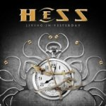 Hess – Living In Yesterday