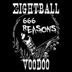 Eightball Voodoo – 666 Reasons single release