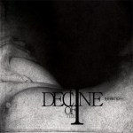 DECLINE OF THE I premiere new track from forthcoming debut