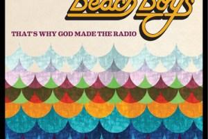 BEACH BOYS – That's Why God Made The Radio