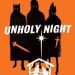 Book review: UNHOLY NIGHT by Seth Grahame-Smith