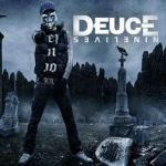 Deuce – Nine Lives