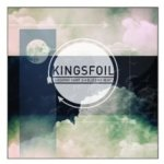Kingsfoil – A Beating Heart Is A Bleeding Heart