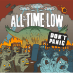 "ALL TIME LOW Releases Full Stream of ""Don't Panic"" Live Now!"