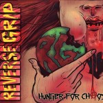 REVERSE GRIP – Hunger For Chaos