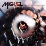MIGUEL'S STELLAR SOPHOMORE RELEASE KALEIDOSCOPE DREAM SHINES AT #1 ON THE BILLBOARD R&B ALBUMS CHART, #3 ON BOTH THE TOP 2OO ALBUMS AND TOP DIGITAL ALBUMS CHARTS