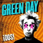 Green Day ¡Dos! Now Streaming In-Full