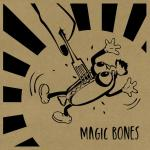 MAGIC BONES – Once You Forget [single]