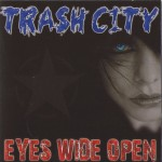 TRASH CITY – Eyes Wide Open EP