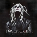 DAVEY SUICIDE Put Our Trust in Suicide EP Available Today on Standby Records