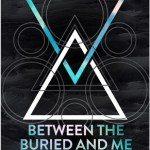 Between The Buried And Me Join Coheed And Cambria for 2013 Tour