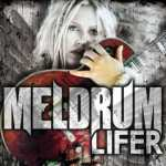 MELDRUM Announces Release Date for Long Awaited Album 'Lifer'