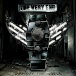THE VERY END New Album Turn off the World Streaming on AOL MUSIC