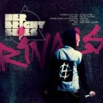 HER BRIGHT SKIES – Rivals