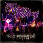 THE RELAPSE SYMPHONY Debut EP Time's Running Out Available Today Guitar World Hosting Exclusive EP Stream