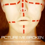 PICTURE ME BROKEN Mannequins EP Available Tomorrow on Standby Records! EP Streaming in Full Courtesy of Metal Insider