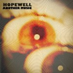 "New York Psych Rock Band HOPEWELL Unveils New Video ""Needle in the Camel's Eye"""