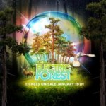 Electric Forest Announces 2013 Dates, Loyalty and Early Bird Tickets On Sale Info – Lineup Coming Soon