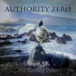 "AUTHORITY ZERO TO RELEASE 5TH STUDIO ALBUM, ""THE TIPPING POINT,"" IN APRIL"