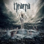 NEAERA to release new album 'Ours Is The Storm' on March 5th!