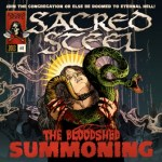 "SACRED STEEL Posts New Song Off ""The Bloodshed Summoning"""