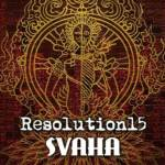 New York City's RESOLUTION15 to Release New Album 'Svaha' on January 15, 2013