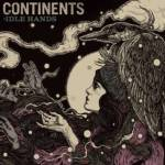 FALL CITY FALL AND CONTINENTS DELIVER BRAND NEW ALBUMS