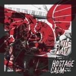 Hostage Calm and Anti-Flag Announce Split 7″, Launch Pre-Orders