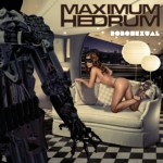 "New Maximum Hedrum Single ""Robosexual"" Out Today"
