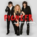 "THE BAND PERRY ANNOUNCES ""PIONEER"" & REVEALS ALBUM COVER — SOPHOMORE RELEASE DUE OUT APRIL 2"