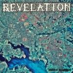 "Shadow Kindgom Records To Release REVELATION's ""Inner Harbor"" In April"