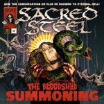 """SACRED STEEL's """"The Bloodshed Summoning"""" Out Now In North America"""