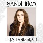 Sandi Thom – Flesh And Blood