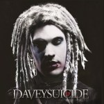 DAVEY SUICIDE to Release Self-Titled Debut March 19th on Standby Records