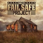 THE FAIL SAFE PROJECT unveils album art & track listing / more tour dates announced