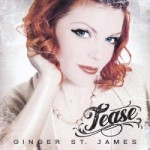 GINGER ST. JAMES – Tease EP