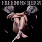 FREEDOMS REIGN – Freedoms Reign