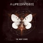 A LIFE DIVIDED – The Great Escape