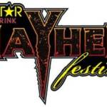 THE SIXTH ANNUAL ROCKSTAR ENERGY DRINK MAYHEM FESTIVAL ANNOUNCES ARTIST LINEUP