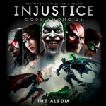 "WaterTower Music Announces ""Injustice: Gods Among Us – The Album"" — Featuring New Music From Depeche Mode, Rise Against, MSTRKRFT, AWOLNATION, Minus The Bear, and More Due Out April 16th"