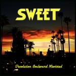 SWEET – Desolation Boulevard Revisited