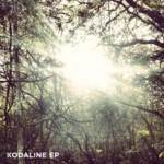 IRISH QUARTET KODALINE TO RELEASE DEBUT SELF -TITLED EP APRIL 23RD ON CD