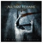All That Remains To Release Limited Edition The Fall Of Ideals Vinyl For Record Store Day
