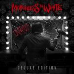 Motionless In White announce Infamous Deluxe Edition