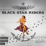 BLACK STAR RIDERS – All Hell Breaks Lose