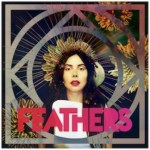 Feathers Debut Album – If All Now Here – Out Next Week