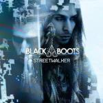"BLACK BOOTS ""Streetwalker"" Music Video World Premiere Today on mtvU and MTV Clubland"