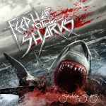 Feed Her To The Sharks – Savage Seas