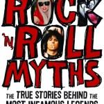 Book: ROCK n' ROLL MYTHS – By Gary Graff & Daniel Durchholz