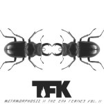 Thousand Foot Krutch Releases New EP Metamorphosiz II The End Remixes Vol. 2 July 2